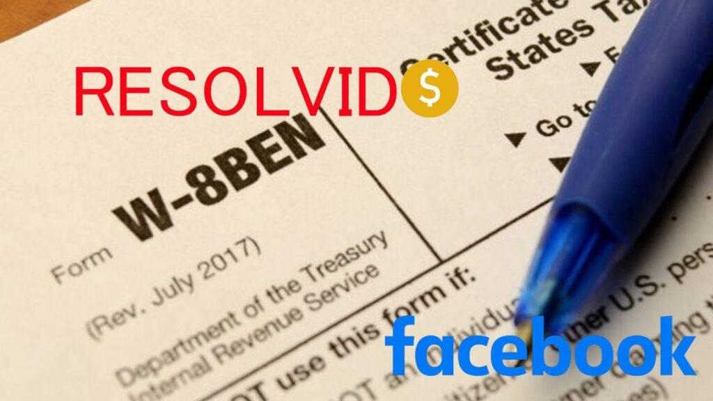 Como Preencher Formulário W-8BEN - Veja como preencher o formulário W-8BEN pra Receber Ganhos Com Monetização no Facebook