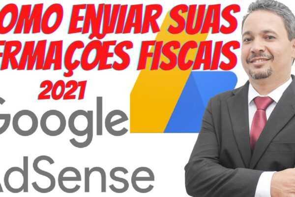 Como Enviar informações fiscais ao Google - Veja como preencher o Fomulário do Google Adense [2021]