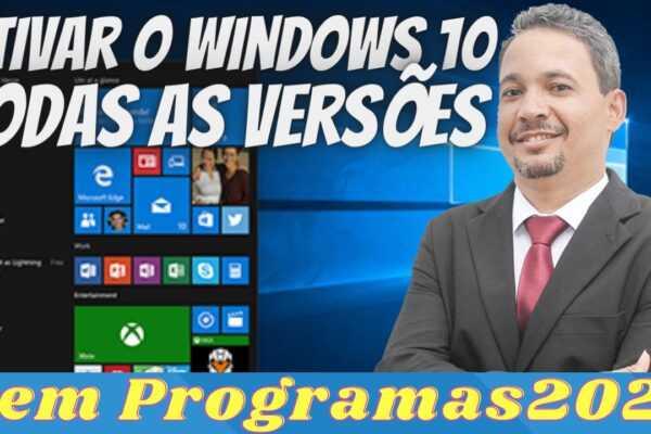 Como Ativar o Windows 10 (Qualquer Versão) Sem Programa e de Forma Segura