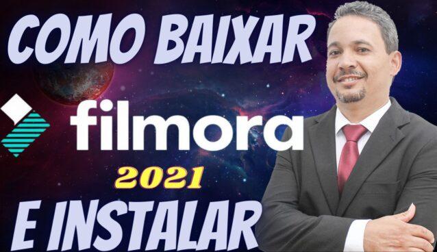 Wondershare Filmora 2021, Como Baixar e Instalar - Wondershare Filmora Download