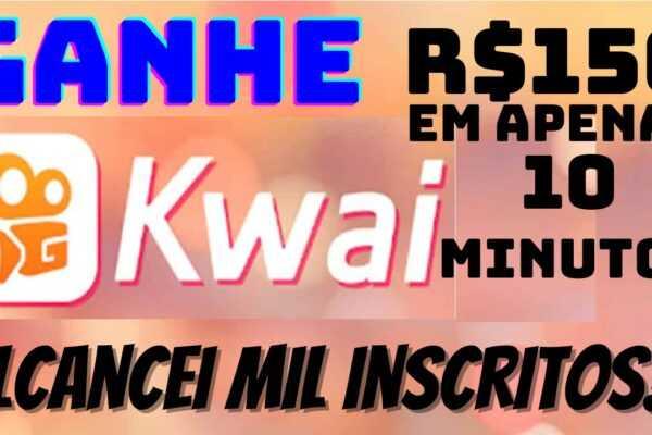 Ganhe R$150 Reais em Menos de 10 Minutos no KWAI - Ganhei Mil Inscritos No KWAI, O que Mudou?