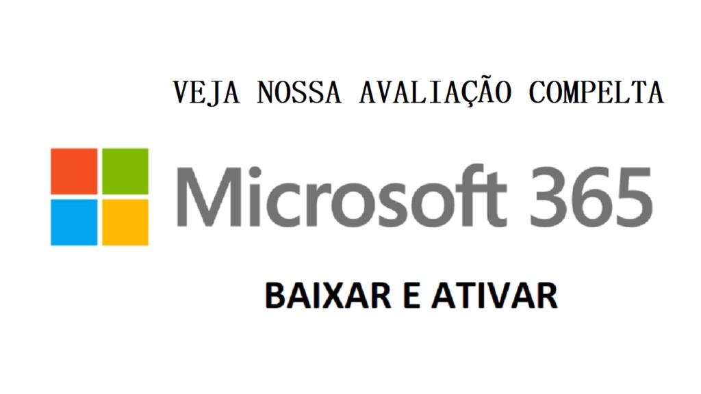 Microsoft Office 365: Análise completa sobre o pacote Microsoft Office 365