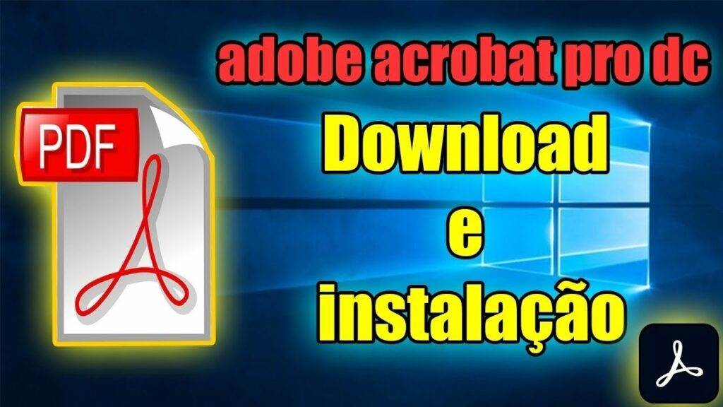 Como Baixar Instalar e Ativar o Adobe Acrobat Pro DC 2021