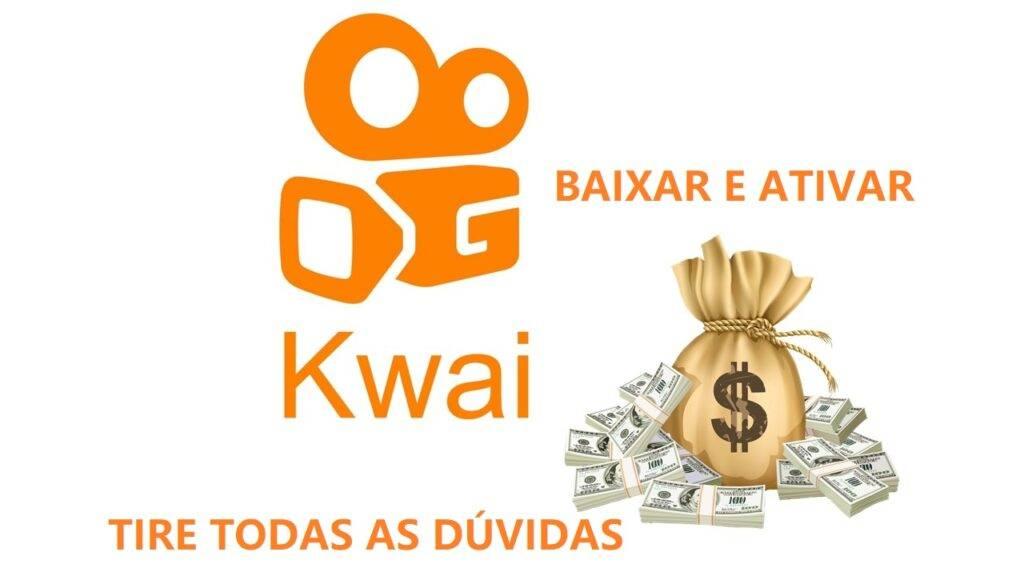kwai Como ganhar dinheiro online com o kwai - Baixar e Ativar